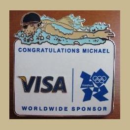 VERY RARE 2012 LONDON OLYMPICS PIN VISA SPONSOR CONGRATULATIONS MICHAEL PHELPS MOST MEDALS OLYMPIAN