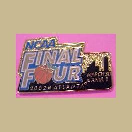 NCAA FINAL FOUR 2002 BASKETBALL ATLANTA MARCH 30-APRIL 1 PIN