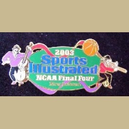 SPORTS ILLUSTRATED NCAA FINAL FOUR 2003 NEW ORLEANS MEDIA PIN - RARE