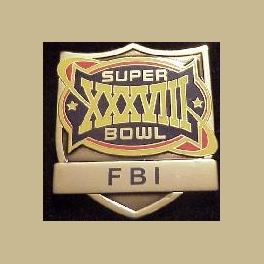 RARE SUPER BOWL 38 LAW ENFORCEMENT PIN FBI PIN