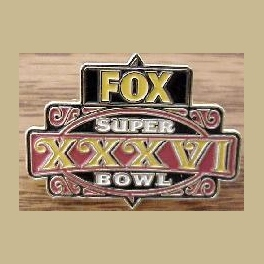 NFL SUPER BOWL 36 PIN FOX MEDIA ORIGINAL PRE 911 LOGO - RARE
